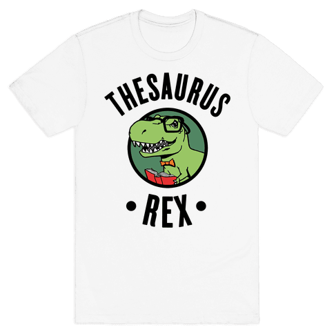 Thesaurus Rex Mens T-Shirt