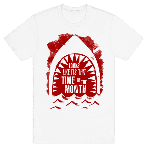 That Time of the Month Mens T-Shirt