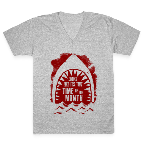 That Time of the Month V-Neck Tee Shirt