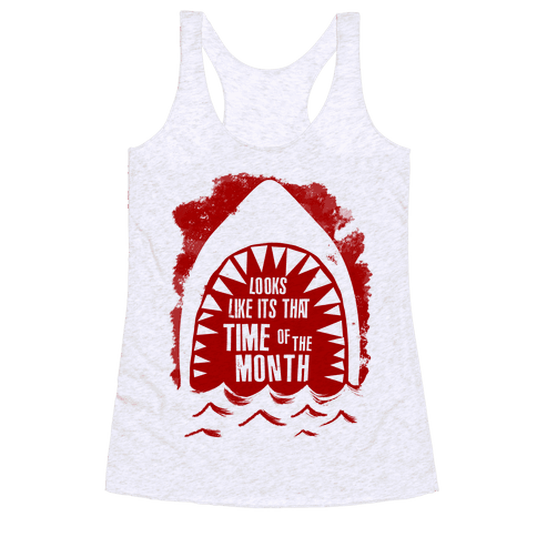That Time of the Month Racerback Tank Top