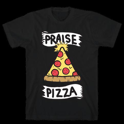 Praise Pizza Mens T-Shirt