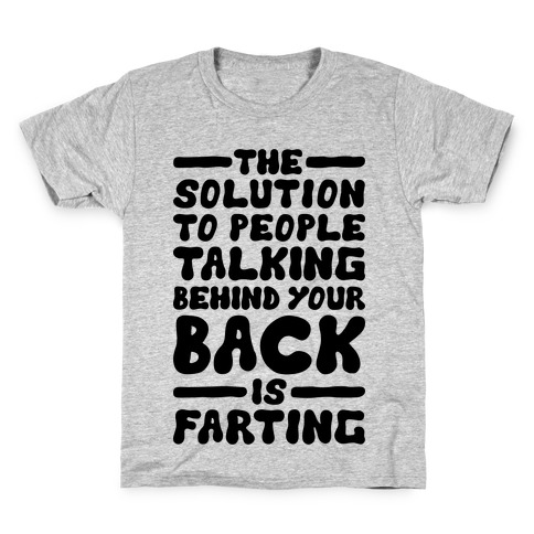 3b852489 The Solution To People Talking Behind Your Back T-Shirt | LookHUMAN