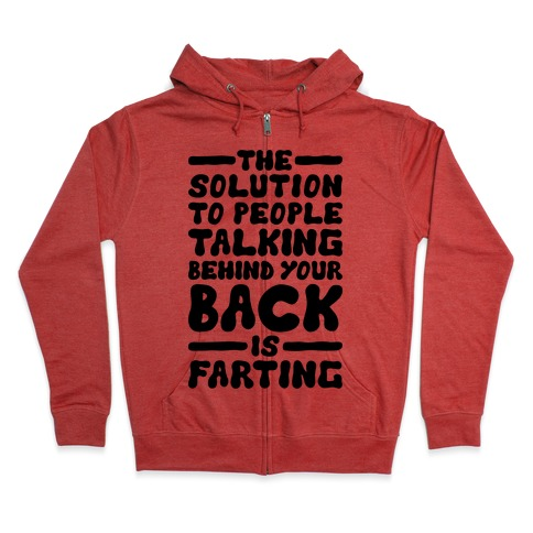 6b139b6c The Solution To People Talking Behind Your Back Hoodie ...