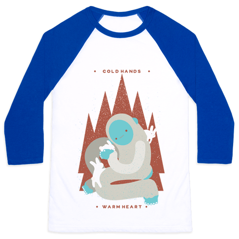 Cold Hands Warm Heart Yeti Baseball Tee