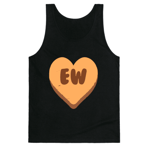 Valentine's Day Heart Ew Tank Top