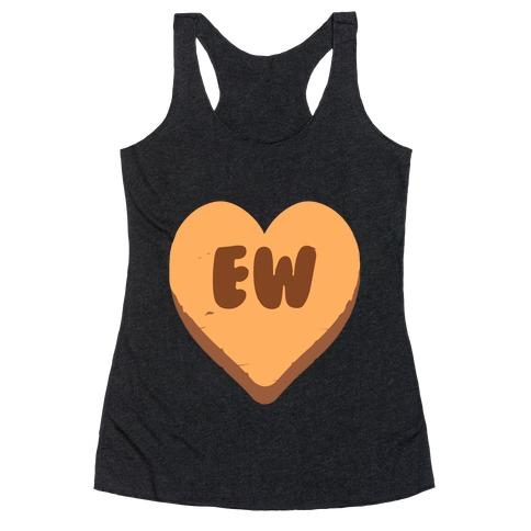 Valentine's Day Heart Ew Racerback Tank Top