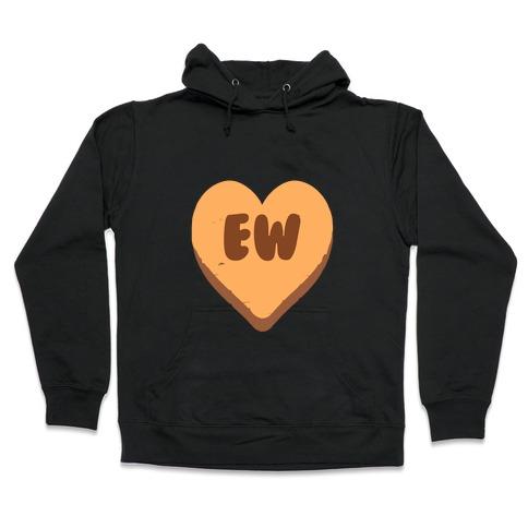 Valentine's Day Heart Ew Hooded Sweatshirt