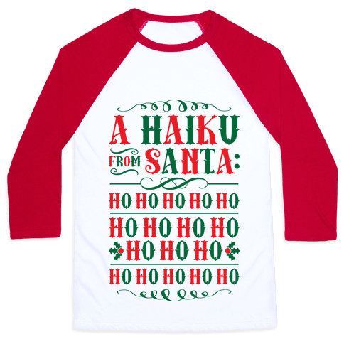 A Haiku From Santa Baseball Tee