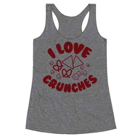 I Love Crunches Racerback Tank Top