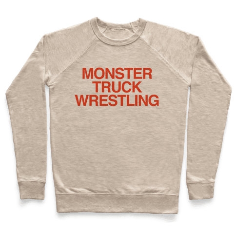 Monster Truck Wrestling Pullover