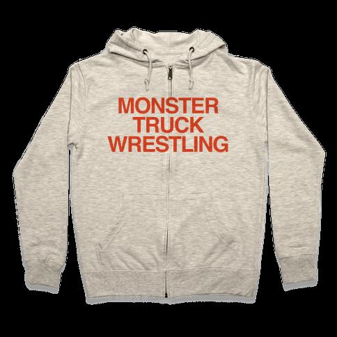 Monster Truck Wrestling Zip Hoodie