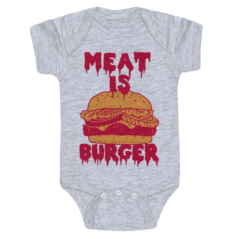 Meat is Burger  Baby Onesy
