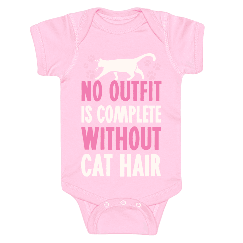 No Outfit Is Complete Without Cat Hair Baby Onesy