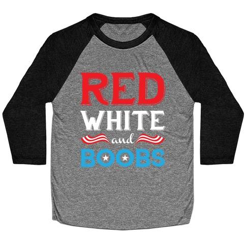 Red White And Boobs Baseball Tee