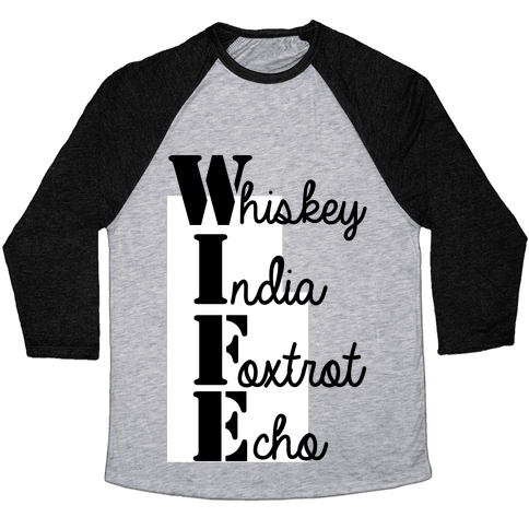 Military Wife Lingo Baseball Tee
