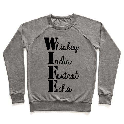 Military Wife Lingo Pullover