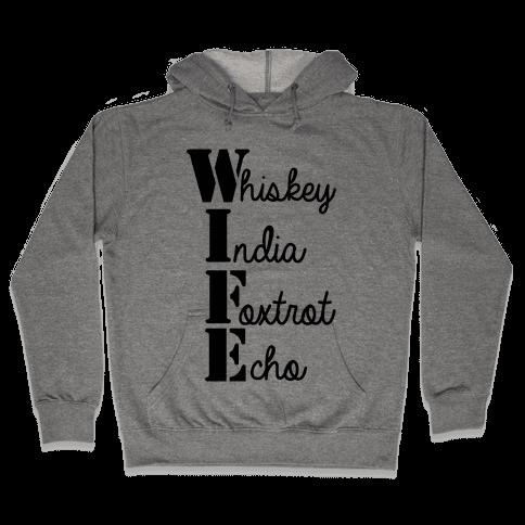 Military Wife Lingo Hooded Sweatshirt