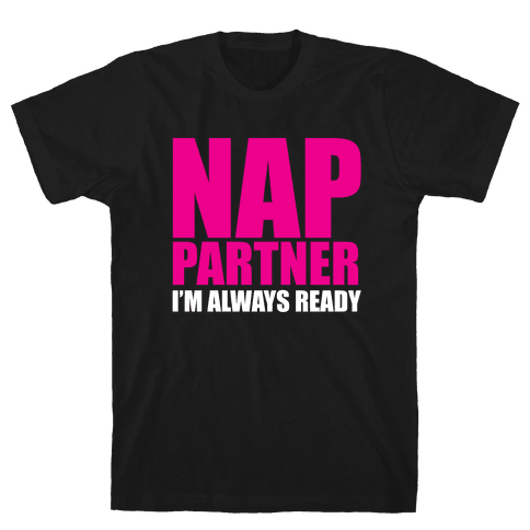 Nap Partner Mens T-Shirt