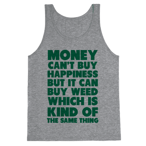 Money CanBuy Weed Tank Top