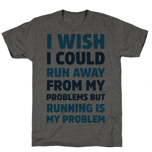 Running is My Problem