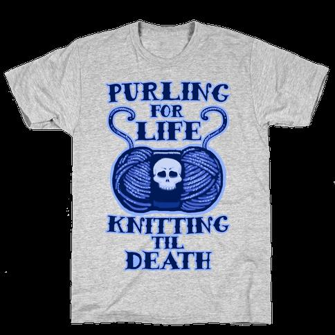 Knitting til Death Mens T-Shirt