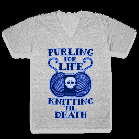 Knitting til Death V-Neck Tee Shirt