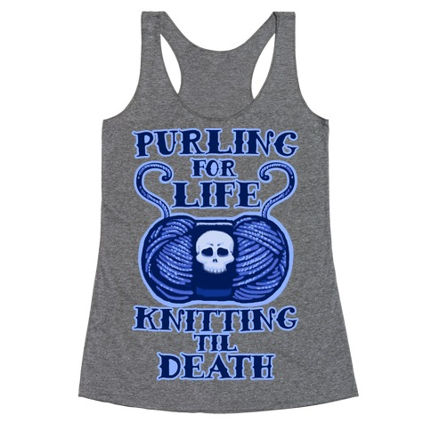 Knitting til Death Racerback Tank Top