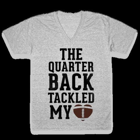 The Quarterback Tackled My Heart V-Neck Tee Shirt