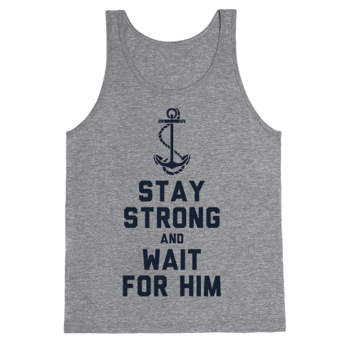 Stay Strong and Wait for Him (Navy) (Tank)
