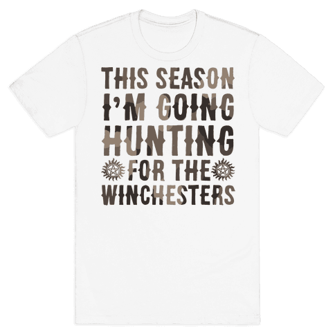 This Season I'm Going Hunting For The Winchesters Mens T-Shirt