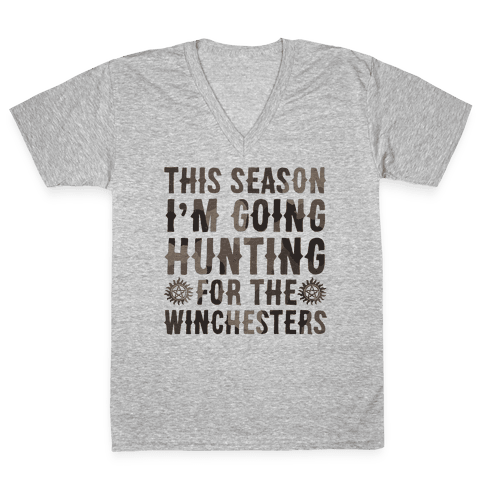This Season I'm Going Hunting For The Winchesters V-Neck Tee Shirt
