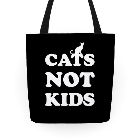 Cats Not Kids Tote