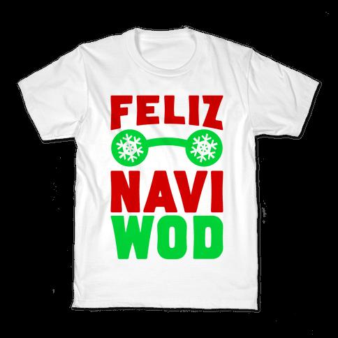 Feliz Navi-WOD Kids T-Shirt