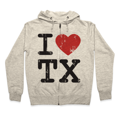 I Love Texas Zip Hoodie