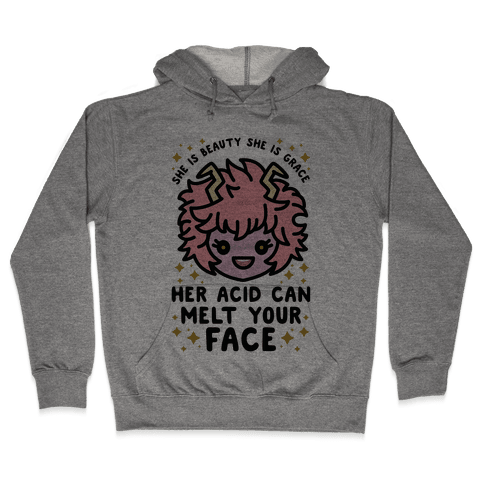 Her Acid Can Melt Your Face Hooded Sweatshirt
