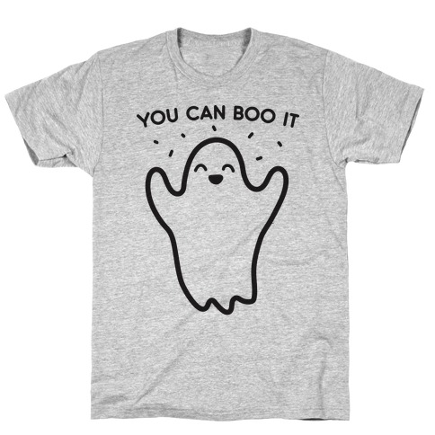 You Can Boo It T-Shirt
