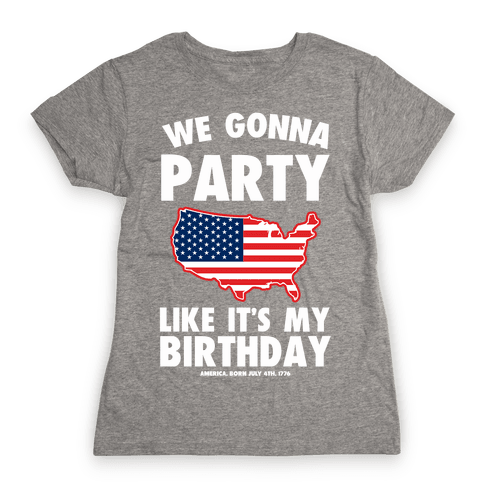 Party Like a Patriot Womens T-Shirt