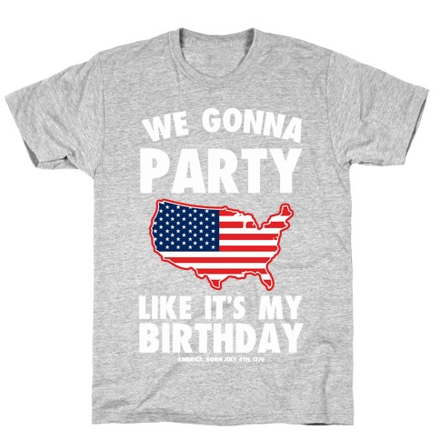 Party Like a Patriot T-Shirt