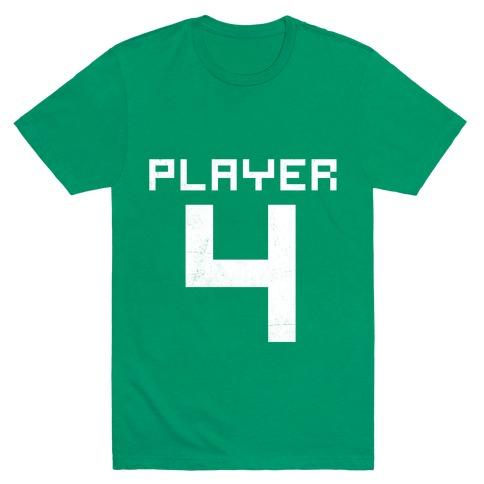Player 4 T-Shirt