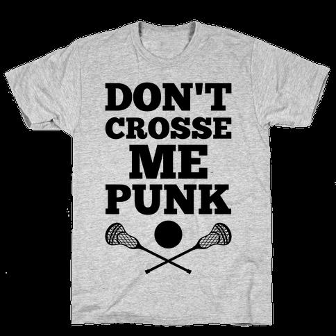 Don't Crosse Me, Punk Mens T-Shirt