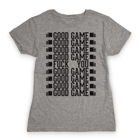 Good Game Womens T-Shirt
