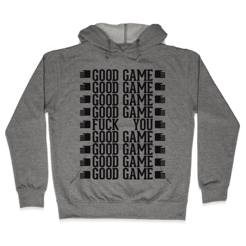 Good Game Hooded Sweatshirt