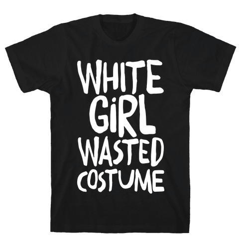 White Girl Wasted Costume Mens T-Shirt
