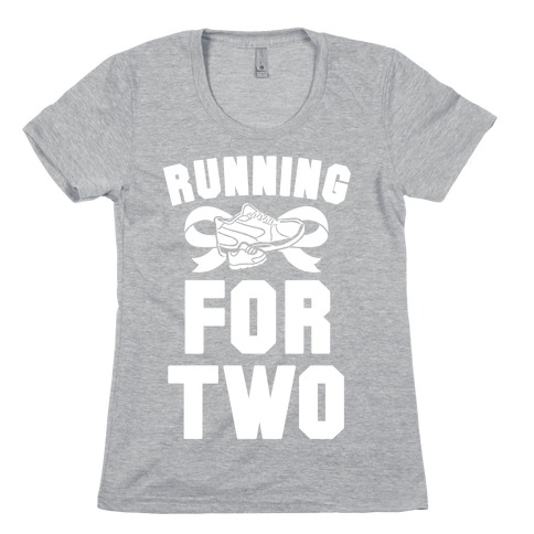 Running for Two Womens T-Shirt