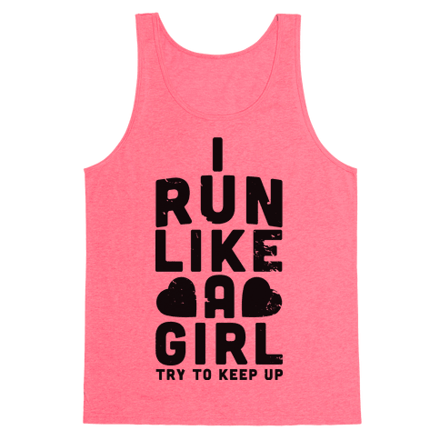 I Run Like a Girl Tank Top