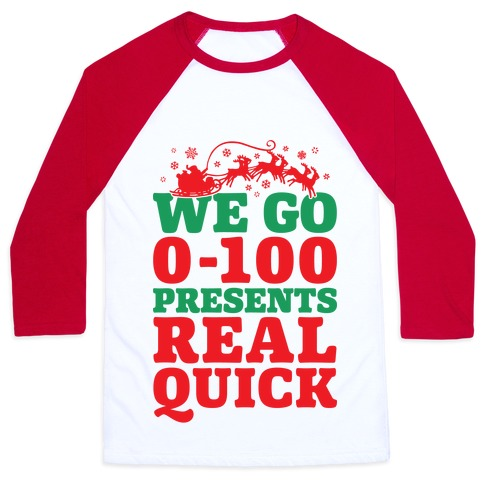 We Go Zero To A Hundred Presents Real Quick Baseball Tee