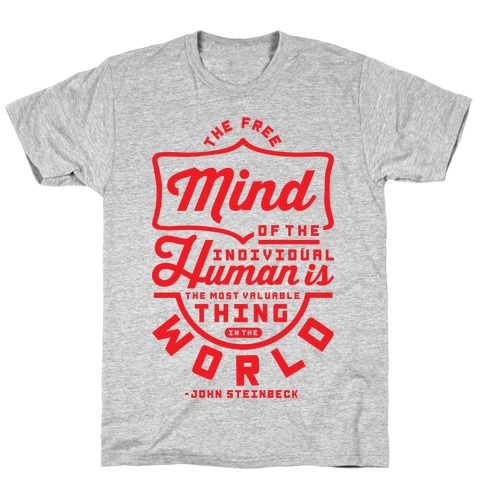 The Most Valuable Thing In The World T-Shirt