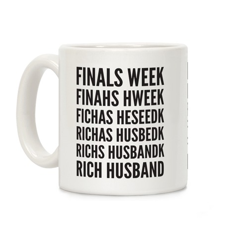 Finals Week Coffee Mug