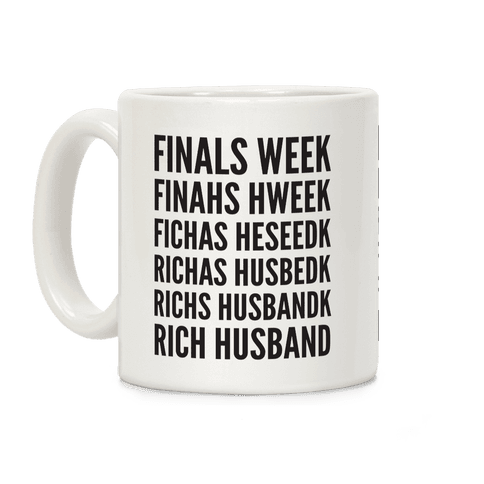Finals Week Coffee Mug