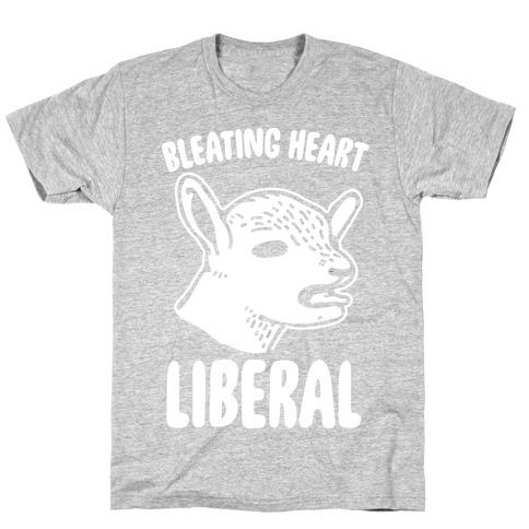 Bleating Heart Liberal T-Shirt